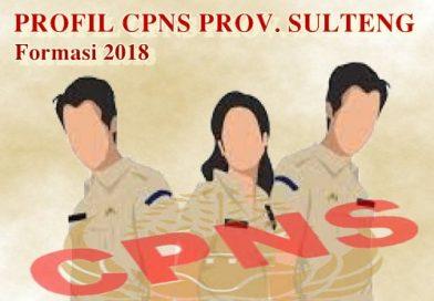 "PENYAMPAIAN PROFIL CPNS FORMASI 2018 ""SULTENG BANGKIT"""