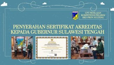 Penyerahan Sertifikat Akreditasi Kepada Gubernur Sulawesi Tengah